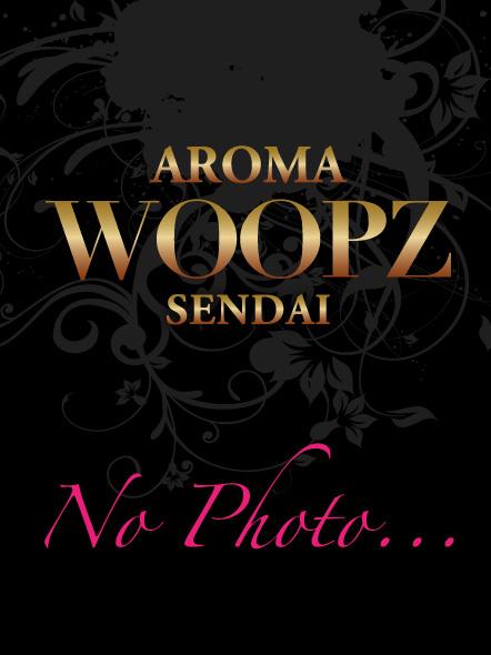 仙台デリヘル AROMA WOOPZ[アロマウープス]新人RYO-リョウ-