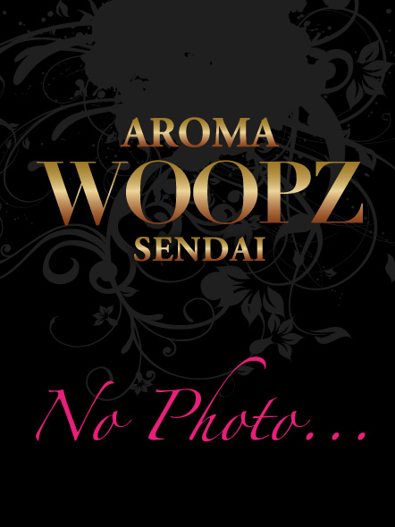 仙台出張回春エステ AROMA WOOPZ[アロマウープス]新人ARISA-アリサ-◆業界初◆